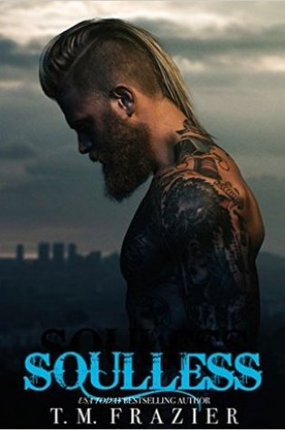 RELEASE BLITZ:  Souless by T.M. Frazier