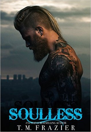 ARC Review: Soulless (King #4) by TM Frazier