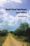 South Texas Experience by Noemi Martinez