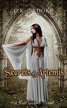 Secrets of Artemis: A Teen Goddess Novel