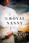 The Royal Nanny: A Novel