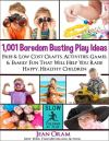 1,001 Boredom Busting Play Ideas by Jean Oram