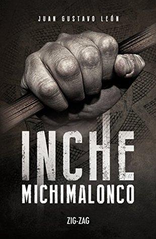 Inche Michimalonco Book Cover