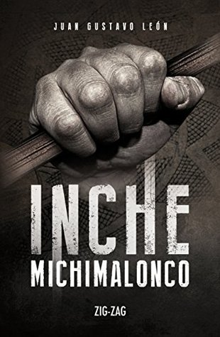 Inche Michimalonco Book Cover