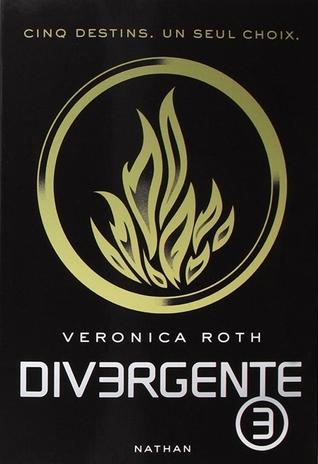 Allégeance (Divergent, #3)