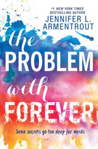 RELEASE BLITZ:  The Problem with Forever by Jennifer L. Armentrout