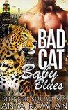Bad Cat Baby Blues