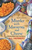 Murder with Macaroni and Cheese (Mahalia Watkins Soul Food Mystery #2)
