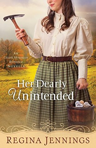 Her Dearly Unintended (With This Ring? Collection; An Ozark Mountain Romance #2.5)