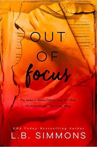 BLOG TOUR REVIEW **MUST READ** – Out of Focus by L.B. Simmons
