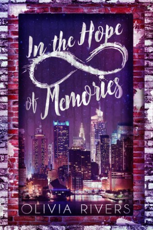 BOOK BLITZ: In the Hope of Memories by Olivia Rivers