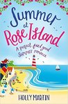 Summer at Rose Island (White Cliff Bay #3)