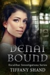 Denai Bound by Tiffany Shand
