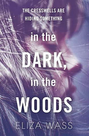 Book Review: In the Dark, In the Woods