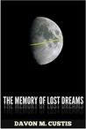 The Memory of Lost Dreams