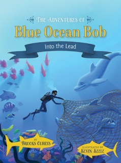 The Adventures of Blue Ocean Bob: Into the Lead