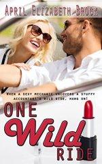 Review:  One Wild Ride by April Elizabeth Brock