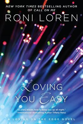 Review: Loving You Easy by Roni Loren