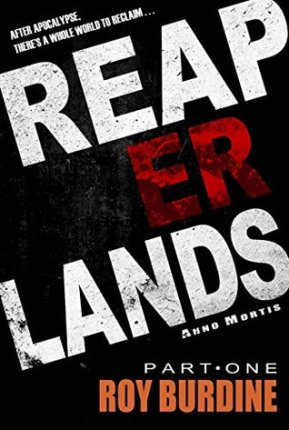 Book Cover of Reaperlands Part 1 for use in the Reaperlands Review and Giveaway on Sci-Fi & Scary