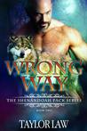 Wrong Way (The Shenandoah Pack, #2)