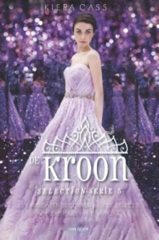 De Kroon (The Selection #5) – Kiera Cass