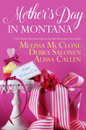 Mother's Day in Montana