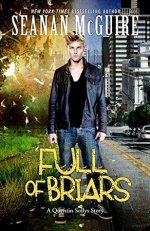 """Book Review: Seanan McGuire's """"Full of Briars"""""""