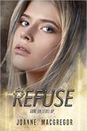 Refuse (Recoil Trilogy, #2)