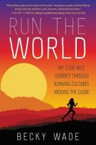 Run the World by Becky Wade