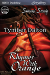 Rhymes With Orange (Suncoast Society, #35)