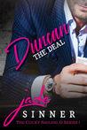 Duncan : The Deal