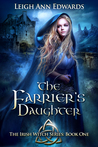 The Farrier's Daughter: Book One