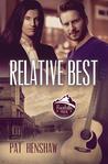 Relative Best (Foothills Pride, #5)