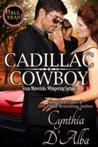Hell Yeah!: Cadillac Cowboy