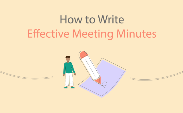 How To Write Effective Meeting Minutes (with Templates and Samples)