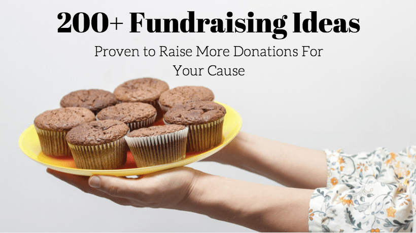 200 Fundraising Ideas Proven To Raise More Donations For
