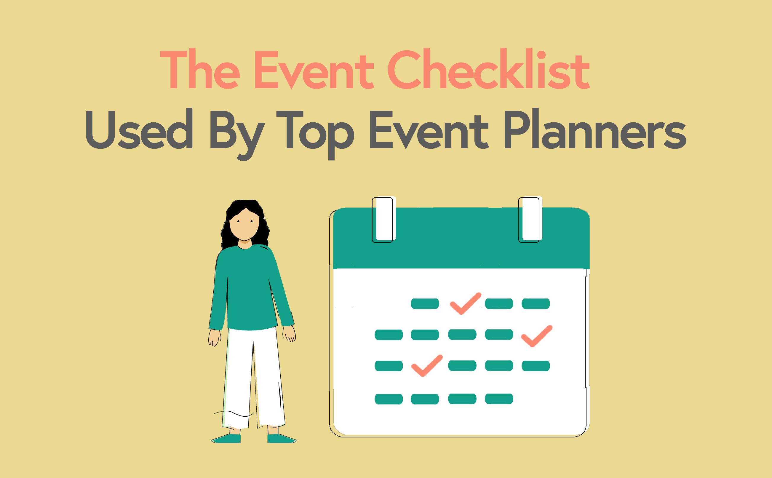 The Event Planning Checklist Used By Top Event Planners