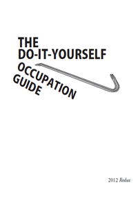 Do-It-Yourself Occupation Guide: 2012 Redux