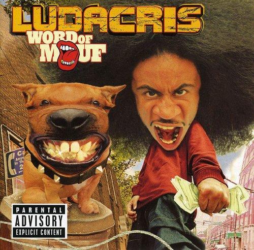 Ludacris ~ Word Of Mouf         1101