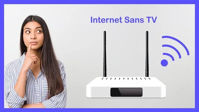 offre internet sans tv comparatif