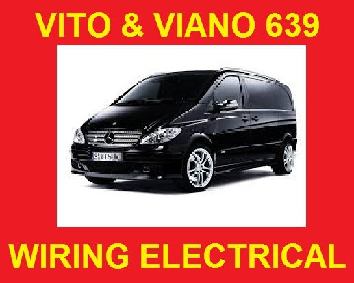MERCEDES BENZ VITO VIANO 639 WIRING ELECTRICAL SYSTE