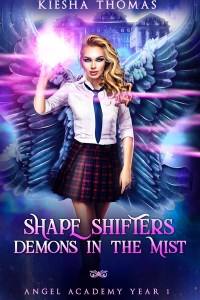 Shape Shifter's Demons in the Mist by Kiesha Thomas