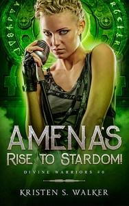 Amena's Rise to Stardom by Kristen S. Walker