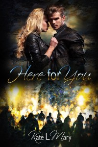 Here for You: A Zombie Apocalypse Short Story by Kate L. Mary