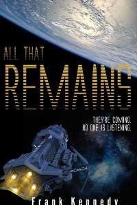 All That Remains by Frank Kennedy
