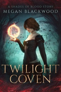 Twilight Coven by Megan Blackwood