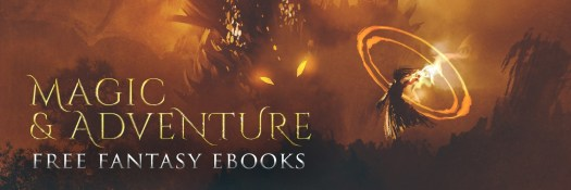 Magic and Adventure Free Fantasy ebooks Giveaway Promotion