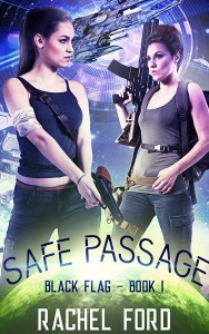 Black Flag: Safe Passage by Rachel Ford
