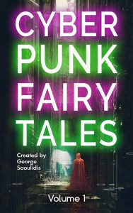 Cyberpunk Fairy Tales by George Saoulidis