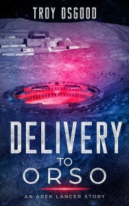 Delivery To Orso by Troy Osgood